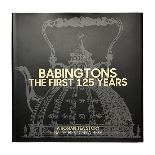 Babingtons: the first 125 years - english version - Books and notebooks