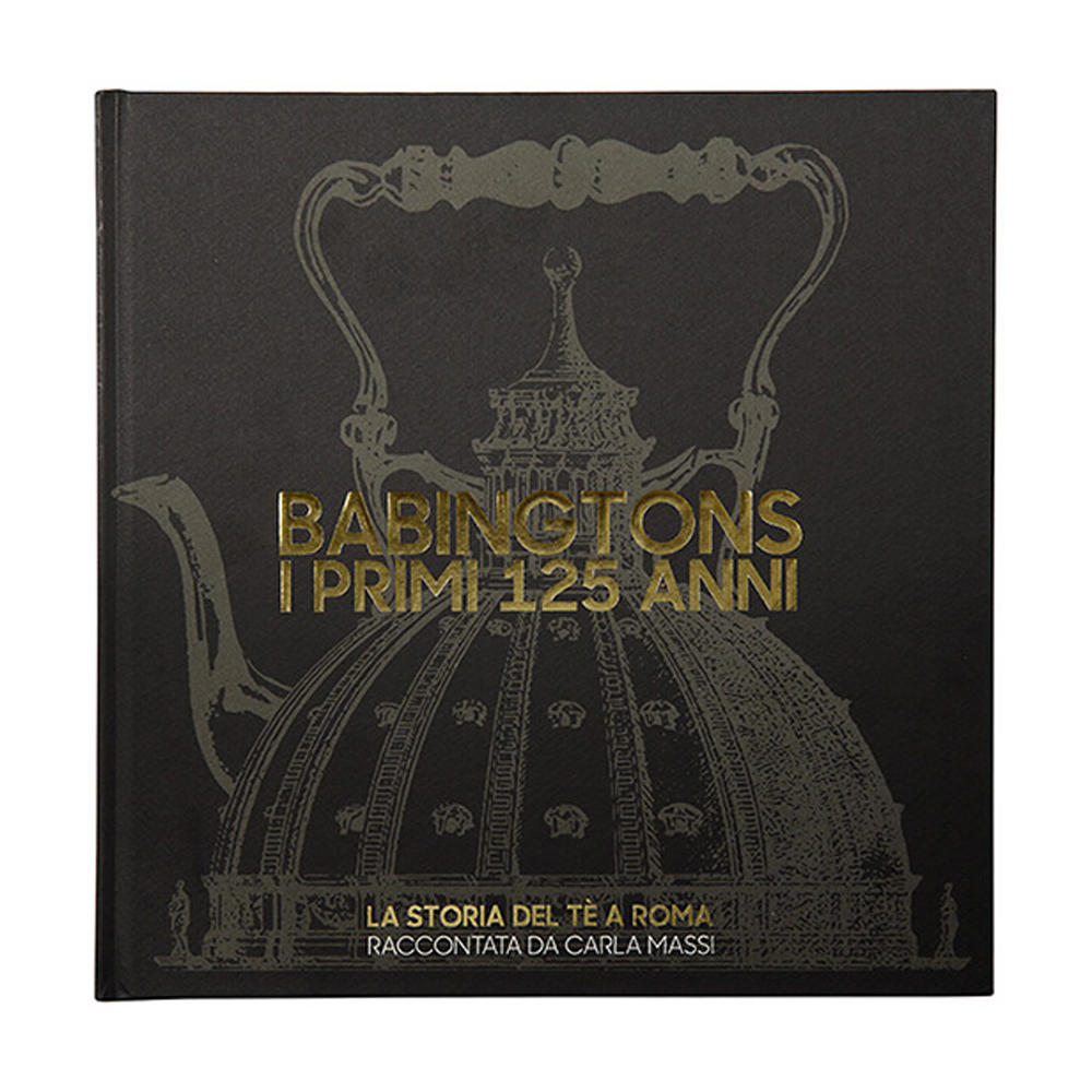 Babingtons: the first 125 years -italian version